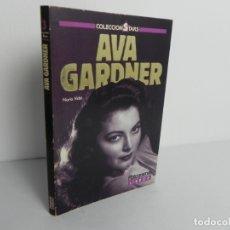 Cine: AVA GARDNER (NURIA VIDAL (COLECCIÓN STATS Nº 3 (LIBRO FOTOGRAMAS) 1988. Lote 172054469