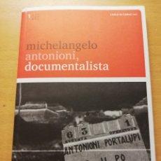 Cine: MICHELANGELO ANTONIONI, DOCUMENTALISTA. CARLO DI CARLO (ED.). Lote 173819958