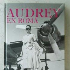 Cine: AUDREY EN ROMA TAPA DURA 192 PAGS. Lote 177602119