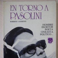 Cine: EN TORNO A PASSOLINI, DE ROBERTO LAURENTI. Lote 188490186