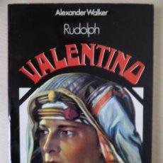 Cine: RUDOLPH VALENTINO, DE ALEXANDER WALKER. CINE. Lote 188490271