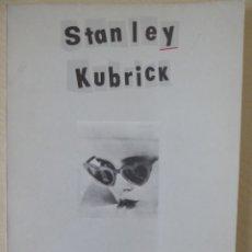 Cine: STANLEY KUBRICK, EDITADO POR FESTIVAL INTERNACIONAL DE CINE DE SAN SEBASTIÁN, SAN SEBASTIÁN, 1980. Lote 188490206