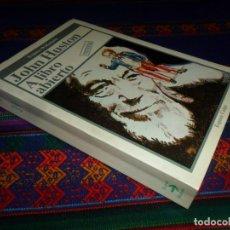 Cine: JOHN HUSTON A LIBRO ABIERTO, MEMORIAS. ESPASA CALPE 2ª ED. 1986. 466 PÁGINAS. . Lote 191293721