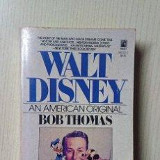 Cine: WALT DISNEY AN AMERICAN ORIGINAL BY BOB THOMAS · POCKET BOOKS NEW YORK 1980. Lote 191926822