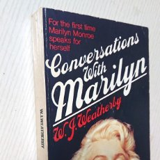 Cine: CONVERSATIONS WITH MARILYN BY W. J. WEATHERLY · SPHERE BOOKS, LONDON, 1977. Lote 191929493