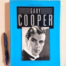 Cine: GARY COOPER PAR HOMER DICKENS · HENRI VEYRIER, PARIS, 1983 · EN FRANCÉS. Lote 192373207