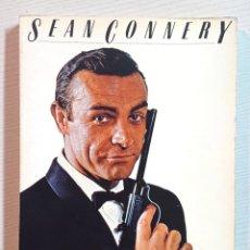 Cine: SEAN CONNERY · PAR JEAN JACQUES DUPUIS · ARTEFACT HENRI VEYRIER, PARIS 1986 · EN FRANCÉS. Lote 192375938