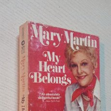 Cine: MARY MARTIN · MY HEART BELONGS · WARNER BOOKS 1976. Lote 193799175