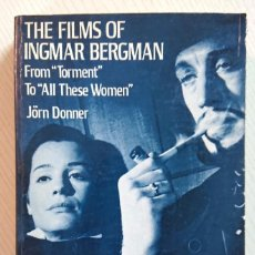 Cine: THE FILMS OF INGMAR BERGMAN · BY JÖRN DONNER· DOVER PUB. NEW YORK 1972. Lote 193807948