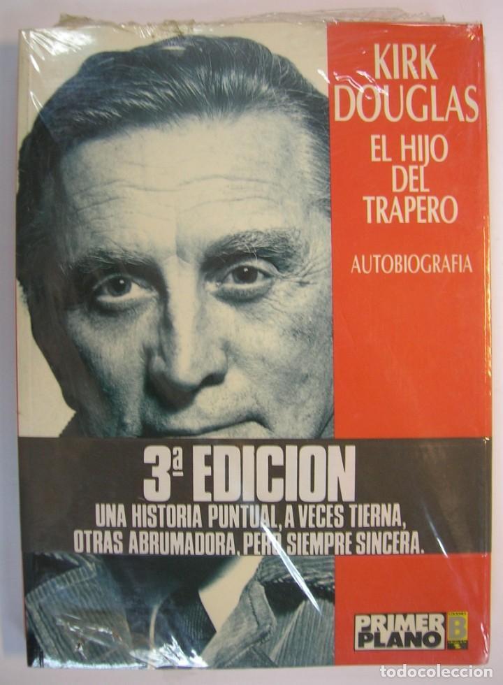 EL HIJO DEL TRAPERO, KIRK DOUGLAS EDICIONES B 3ª ED. COLECCION PRIMER PLANO PRECINTADO (Cine - Biografías)