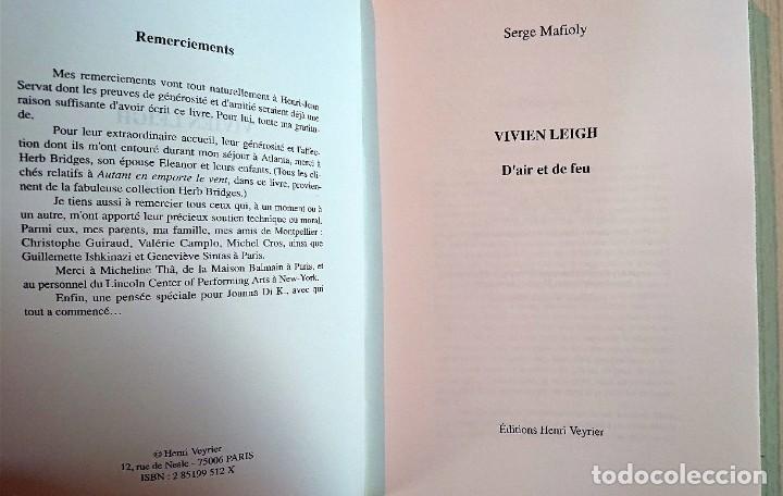 Cine: VIVIEN LEIGH · DAir et de Feu.... Par Serge Mafioly · Editions Henry Veyrier - Foto 2 - 194004127