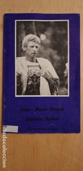 1 FOLLETO DE **.JEAN MARIE STRAUB Y DANIELE HUILLET . ** .FILMOTECA NACIONAL DE ESPAÑA 1973 (Cine - Biografías)