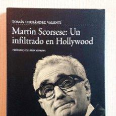 Cine: MARTIN SCORSESE: UN INFILTRADO EN HOLLYWOOD · FERNÁNDEZ VALENTÍ · EXCELENTE ESTADO . Lote 195276873