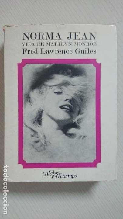 NORMA JEAN · VIDA DE MARILYN MONROE · POR FRED LAWRENCE GUILES · LUMEN, 1970 (Cine - Biografías)