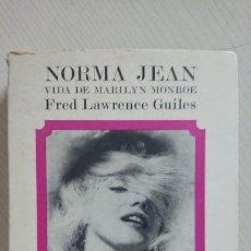 Cine: NORMA JEAN · VIDA DE MARILYN MONROE · POR FRED LAWRENCE GUILES · LUMEN, 1970. Lote 195378312
