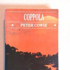 Cine: COPPOLA · POR PETER COWIE · LIBERTARIAS / PRODHUFI · 1992. Lote 195402527