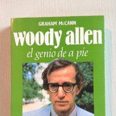 Cine: WOODY ALLEN · EL GENIO DEL PIE · POR GRAHAM MCANN · PERFILES DE HOY, ESPASA CALPE, 1990 COMO NUEVO . Lote 195404693