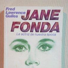 Cine: JANE FONDA · LA ACTRIZ DE NUESTRA ÉPOCA · POR FRED LAWRENCE GUILES · ULTRAMAR, 1984. Lote 195405646