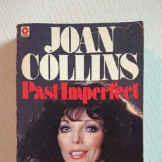 Cine: JOAN COLLINS · PAST IMPERFECT · IN HER OWN WORDS · CORONET EDITION 1979. Lote 195458363