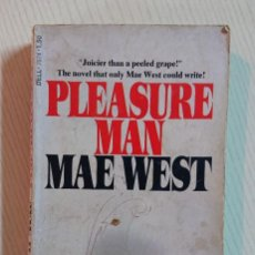 Cine: MAE WEST · PLEASURE MAN · WRITTEN BY MAE WEST · A DELL BOOK, 1975. Lote 195463756