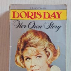 Cinéma: DORIS DAY · HER OWN STORY · BY A. E. HOTCHNER · A STAR BOOK, LONDON, 1977. Lote 196056071