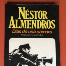 Cinema: DÍAS DE UNA CÁMARA - NÉSTOR ALMENDROS - PRIMERA EDICIÓN - PREFACIO DE FRANÇOIS TRUFFAUT. Lote 198993058