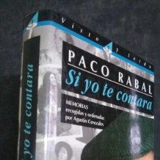 Cinema: PACO RABAL-SI YO TE CONTARA-MEMORIAS RECOGIDAS Y ORDENADAS POR AGUSTÍN CEREZALES-1ª EDICIÓN. Lote 201204396