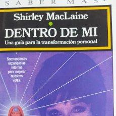 Cine: DENTRO DE MI - SHIRLEY MACLAINE - PLAZA & JANES 1990 236PP. Lote 201442583