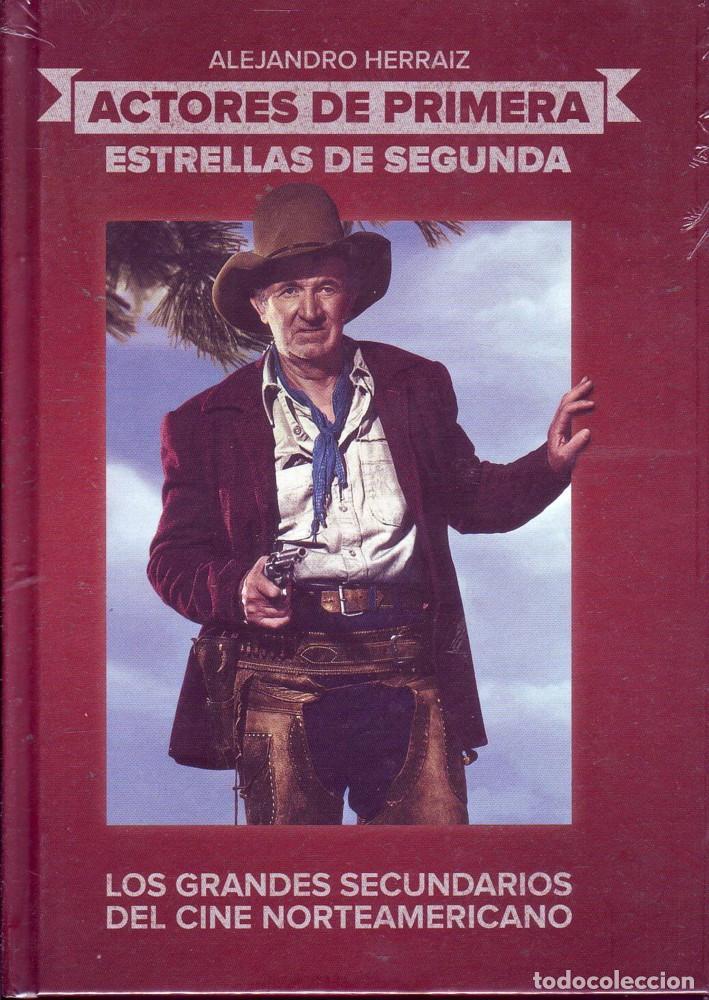 ACTORES DE PRIMERA, ESTRELLAS DE SEGUNDA. ALEJANDRO. HERRAIZ. MADRID. T&B, ED. 2011. (Cine - Biografías)