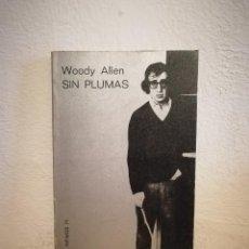 Cinema: LIBRO - SIN PLUMAS - WOODY ALLEN - TUSQUETS CUADERNOS INFIMOS 71. Lote 207354848