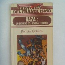 Cinema: HISTORIA SECRETA DEL FRANQUISMO: RAZA, UN ENSUEÑO DEL GENERAL FRANCO . LIBRO SOBRE LA PELICULA, 1977. Lote 209206450