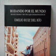Cinema: RODANDO POR EL MUNDO. EMILIO RUIZ DEL RIO.. Lote 209590435