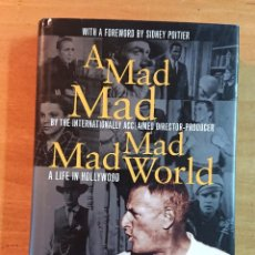 Cine: A MAD MAD WORLD · A LIFE IN HOLLYWOOD · BY STANLEY KRAMER · WITH A FOREWORD BY SIDNEY POITIER. Lote 210282985