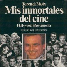 Cine: MIS INMORTALES DEL CINE, HOLLYWOOD, AÑOS CUARENTA. Lote 210938294