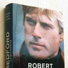 Cine: ROBERT REDFORD. LA BIOGRAFÍA - FEENEY CALLAN, MICHAEL. Lote 211828955