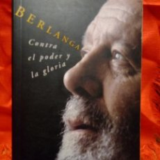Cinema: BERLANGA CONTRA EL PODER Y LA GLORIA .ANTONIO GOMEZ RUFO. Lote 213200775