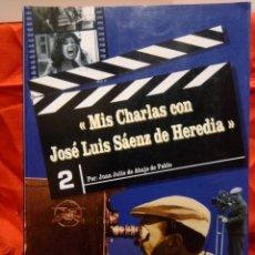 Cine: MIS CHARLAS CON JOSE LUIS SAENZ DE HEREDIA. Lote 213210258