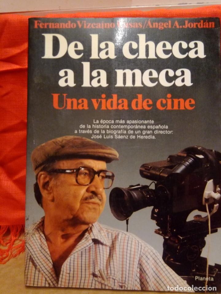 JOSE LUIS SAENZ DE HEREDIA DE LA MECA A LA CHECA UNA VIDA DE CINE (Cine - Biografías)