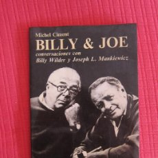Cine: BILLY & JOE; CONVERSACIONES CON BILLY WILDER Y J. L. MANKIEVICZ - MICHEL CIMENT (ED. PLOT). Lote 214421482