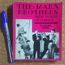 Cinéma: THE MARX BROTHERS · THEIR WORLD OF COMEDY BY ALLEN EYLES. Lote 214571691