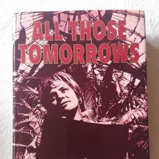 Cine: ALL THOSE TOMORROWS · BY MAI ZETTERLING · JONATHAN CAPE LONDON 1985. Lote 217366167