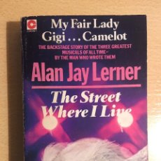 Cine: THE STREET WHERE I LIVE · ALAN JAY LERNER ·CORONET BOOKS, 1980. Lote 218363355