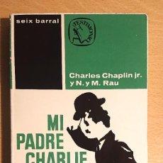 Cine: MI PADRE CHARLIE CHAPLIN · CHARLES CHAPLIN JR. Y N. Y M. RAU. Lote 218377738
