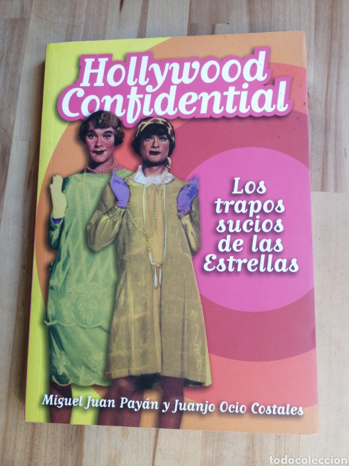 LIBRO HOLLYWOOD CONFIDENTIAL, LOS TRAPOS SUCIOS DE LAS ESTRELLAS (Cine - Biografías)