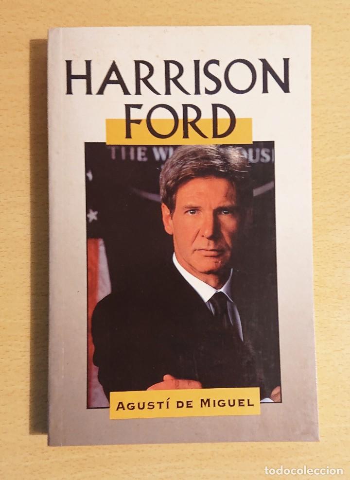 HARRISON FORD · AGUSTÍ DE MIGUEL · EDIMAT LIBROS 1998 (Cine - Biografías)