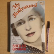 Cine: MY HOLLYWOOD · A CELEBRATION AND LAMENT · SHEILAH GRAHAM. Lote 224893253