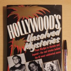 Cine: HOLLYWOOD'S UNSOLVED MISTERIES FROM MARILYN TO NATALIE AND BEYOND · JOHN AUSTIN. Lote 224895981