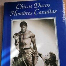 Cine: CHICOS DUROS, HOMBRES CANALLAS - GASCA BURGES, LUIS (1933-). Lote 225262887