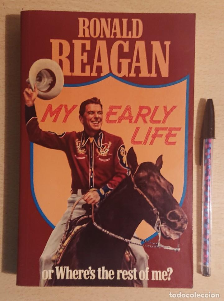RONALD REAGAN · MY EARLY LIFE · OR WHERES THE REST OF ME? · SIDGWICK & JACKSON LIMITED, LONDON 1981 (Cine - Biografías)