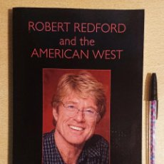 Cine: ROBERT REDFORD AND THE AMERICAN WEST · A CRITICAL ESSAY BY ELISA LEONELLI. Lote 227977375
